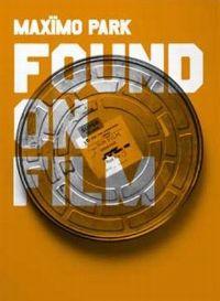 Cover Maxïmo Park - Found On Film [DVD]